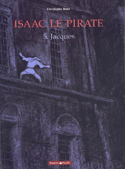 Isaac le pirate 5 : Jacques
