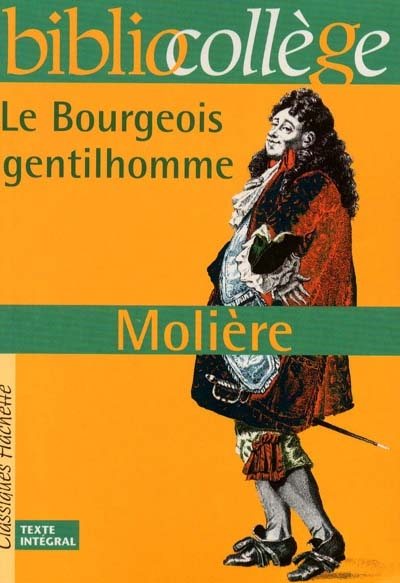 Bourgeois gentilhomme (Le)