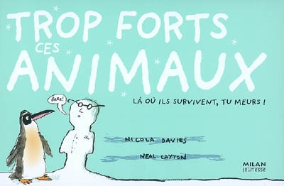 Trop forts ces animaux !
