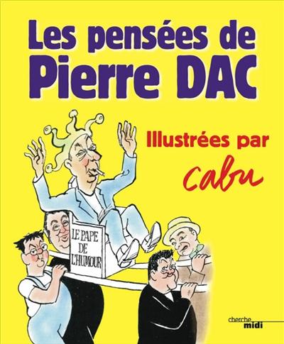Pensees De Pierre Dac Les Mediatheques Plaine Commune