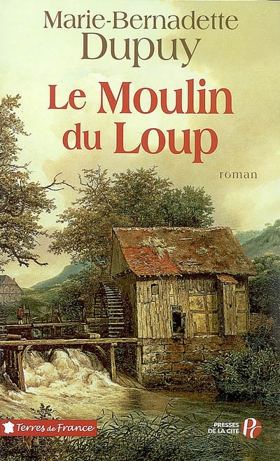 Moulin du loup (Le)