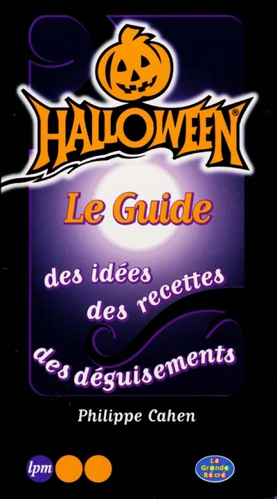 Halloween, le guide