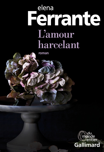 Amour harcelant (L')