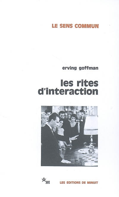 Rites d'interaction (Les)