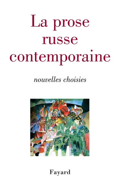 prose russe contemporaine (La)
