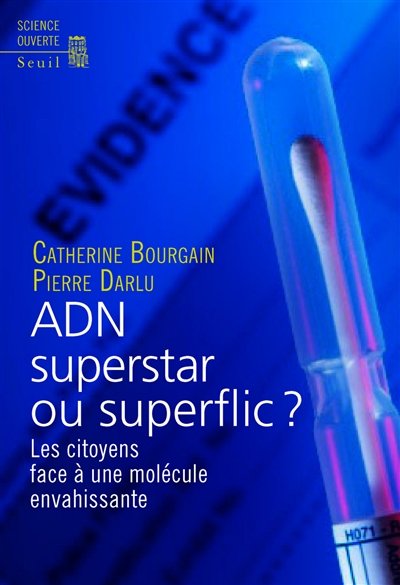 ADN, superstar ou superflic ? (L')