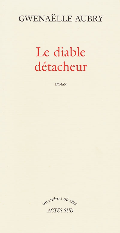 diable détacheur (Le)