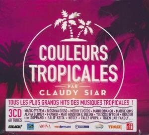Couleurs tropicales by Claudy Siar