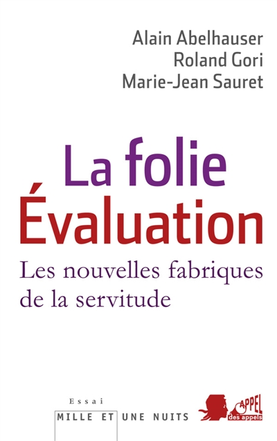folie évaluation (La)