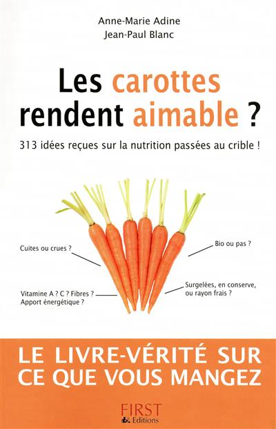 carottes rendent aimable ? (Les)