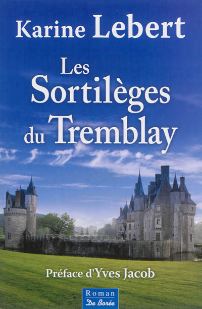 Sortilèges du Tremblay (Les)