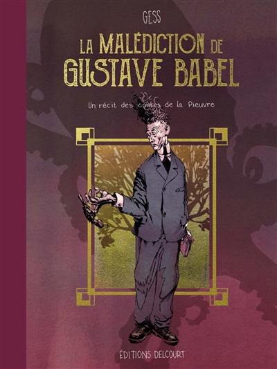 La malédiction de Gustave Babel