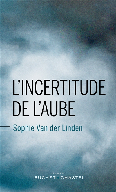 incertitude de l'aube (L')